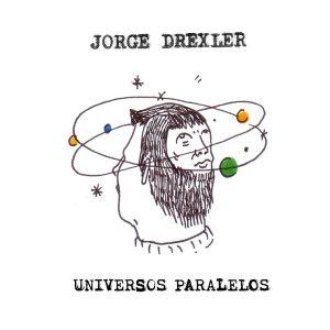 jorge_drexler_universos_paralelos-portada